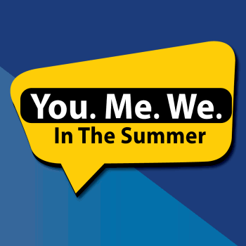 You.Me.We. appears in white font in a black rectangle. In the Summer is written below. Text appears within a yellow speech bubble over a blue background in dark blue and light blue contrast